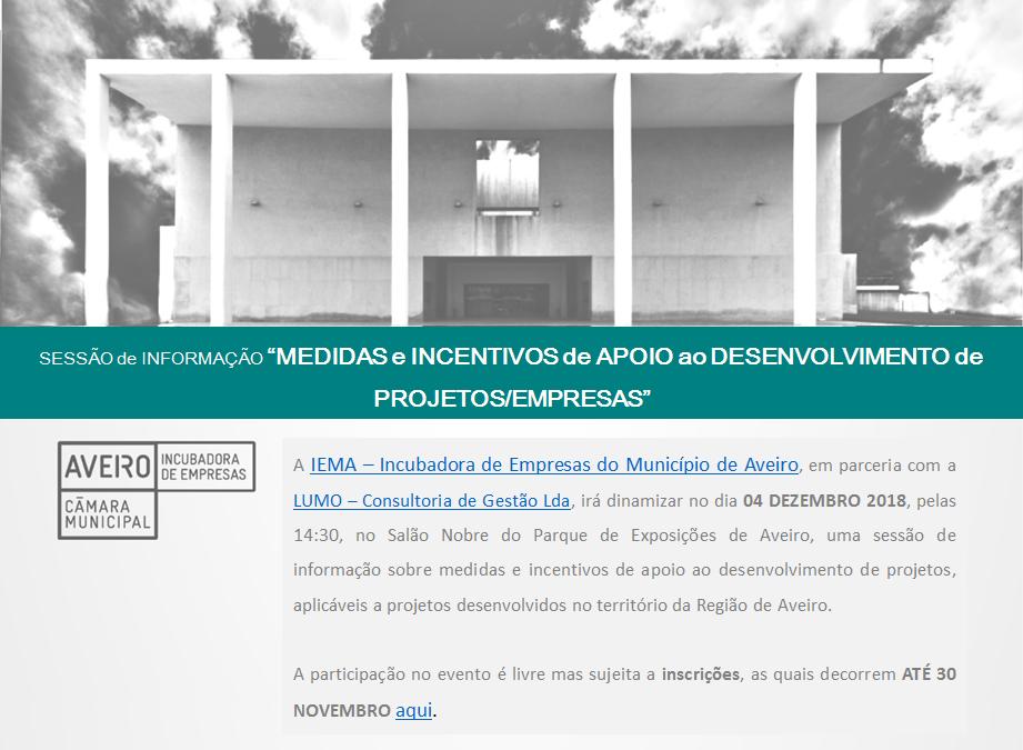 """Sessão de Informação """"Medidas e Incentivos de apoio ao desenvolvimento de projetos/empresas"""""""