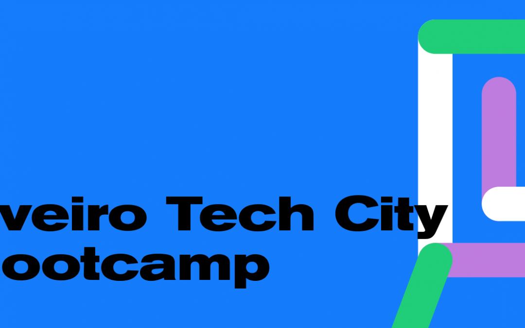 AVEIRO TECH CITY – Bootcamp