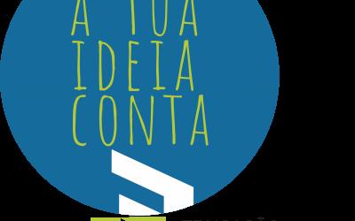 """Concurso """"A tua ideia Conta"""""""