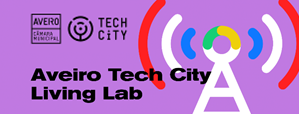 Aveiro Tech City Living Lab – Candidaturas